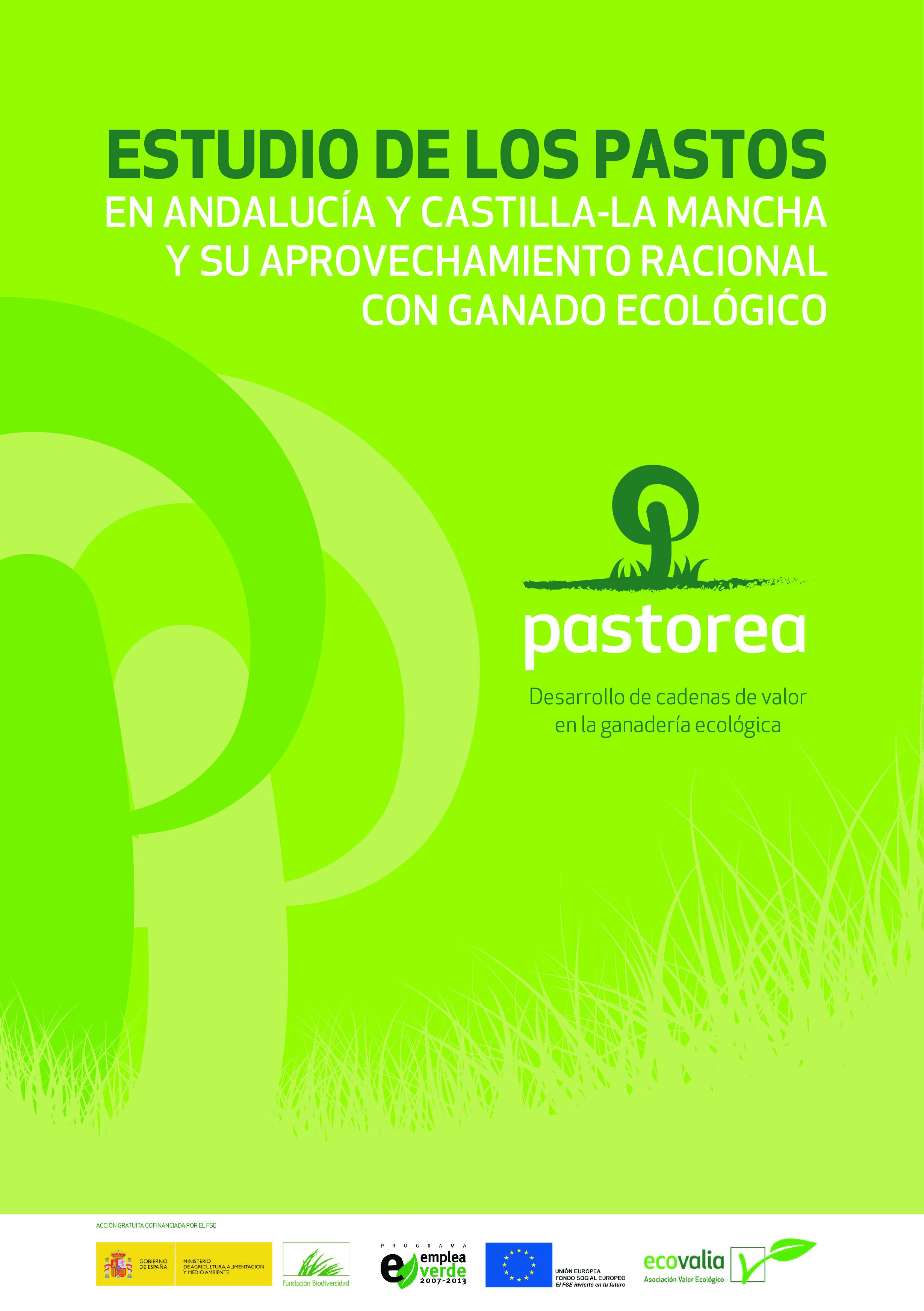 Estudio de los pastos en Andalucía y Castilla-La Mancha y su aprovechamiento racional con ganado ecológico