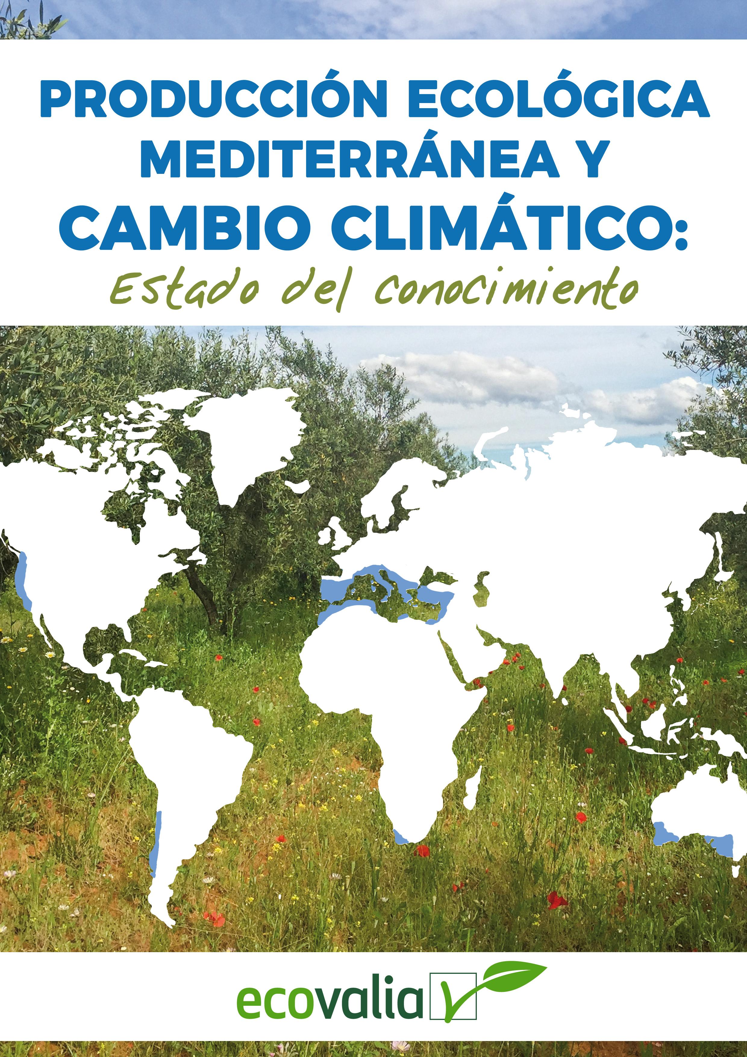 Producción Ecológica Mediterránea y Cambio Climático: Estado del Conocimiento